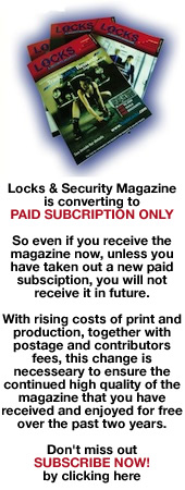 Advert: http://magazine.locksandsecuritygroup.com/subscribe/